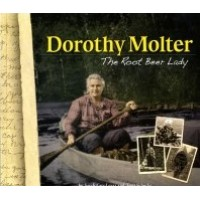 """""""Dorothy Molter: The Root Beer Lady"""""""