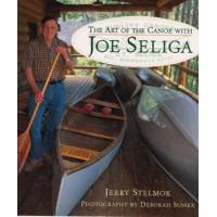 The Art of the Canoe with Joe Seliga