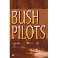 Bush Pilots - Legends of the Old & Bold