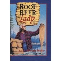 """Root Beer Lady """"The Story of Dorothy Molter"""" """